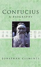 Confucius : a biography