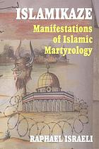 Islamikaze manifestations of Islamic martyrology