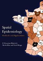 Spatial epidemiology : methods and applications