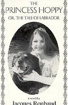 The Princess Hoppy, or, The tale of Labrador