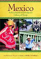 Mexico an encyclopedia of contemporary culture and history
