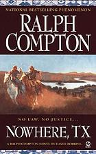 Nowhere, TX : a Ralph Compton novel