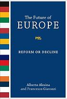 The future of Europe : reform or decline