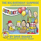 The big birthday surprise : Junior discovers giving