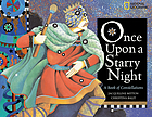 Once upon a starry night : a book of constellation stories