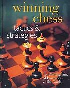 Winning chess : tactics & strategies