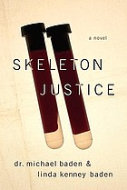 Skeleton justice : a novel