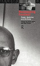 Reassessing Foucault : power, medicine, and the body