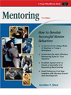 Mentoring : how to develop successful mentor behaviors