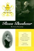 Rosa Bonheur : the artist's (auto)biography