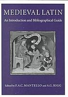 Medieval Latin : an introduction and bibliographical guide