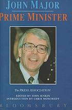 John Major : prime minister