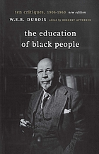 The education of Black people : ten critiques, 1906-1960