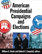 American presidential campaigns and elections American presidential campaigns and elections