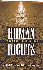 Human rights : beyond the liberal vision