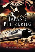 Japan's Blitzkrieg : the Allied collapse in the East, 1941-42