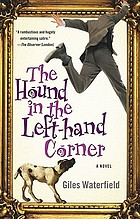 The hound in the left-hand corner : a novel