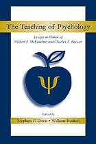 The teaching of psychology : essays in honor of Wilbert J. McKeachie and Charles L. Brewer