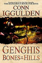 Genghis : bones of the hills