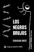 Hampa afro-cubana : los negros brujos : apuntes para un estudio de etnología criminal