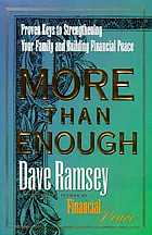 More than enough : proven keys to strengthening your family and building financial peace
