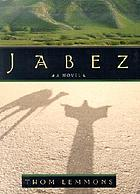 Jabez : a novel