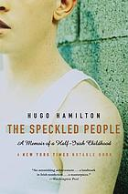The speckled people : a memoir of a half-Irish childhood