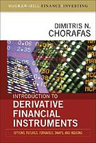 Introduction to derivative financial instruments : options, futures, forwards, swaps, and hedging