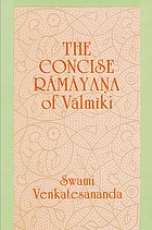 The concise Rāmāyana of Vālmīki