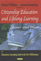 Citizenship education and lifelong learning : power and place