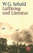 Luftkrieg und Literatur : mit einem Essay zu Alfred Andersch