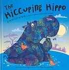 The hiccuping Hippo : a pop-up book