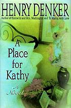 A place for Kathy : a novel