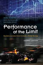 Performance at the limit : business lessons from Formula 1 motor racing