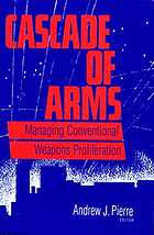 Cascade of arms managing conventional weapons proliferation
