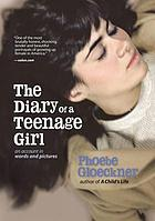 Diary of a teenage girl : an account in words and pictures