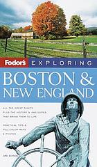 Fodor's New England : Maine, New Hampshire, Vermont, Massachusetts, Connecticut, Rhode Island