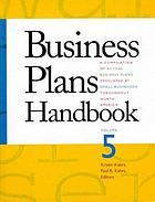 Business plans handbook : a compilation of actual business plans developed by small businesses throughout North America