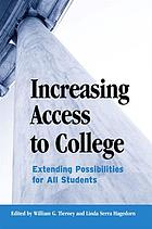 Increasing access to college : extending possibilities for all students