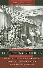 The galax gatherers : the gospel among the highlanders