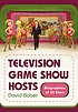 Television game show hosts : biographies of 32 stars