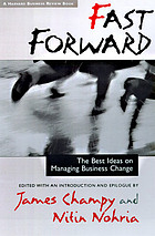 Fast forward : the best ideas on managing business change