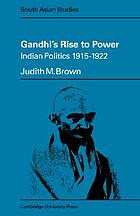 Gandhi's rise to power, Indian politics 1915-1922