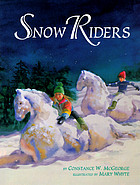 The snow riders