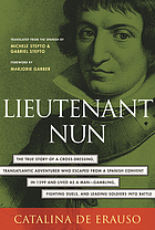 Lieutenant nun : memoir of a Basque transvestite in the New World