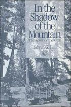 In the shadow of the mountain : the spirit of the CCC