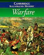 The Cambridge Illustrated History of Warfare : the Triumph of the West