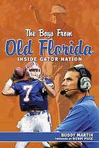 The boys from old Florida inside Gator nation