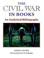 The Civil War in books : an analytical bibliography