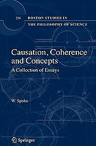 Causation, coherence, and concepts : a collection of essays